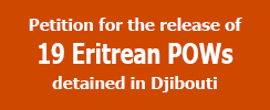 Petition for the Release of 19 Eritrean Prisoners of War from Negad detention centre