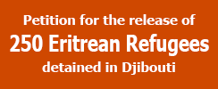 Petition for the Release of 250 Eritrean refugees from Negad detention centre